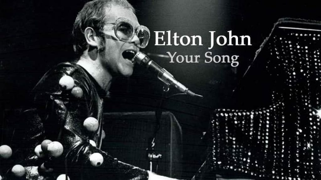 """Your Song."" by Elton John"