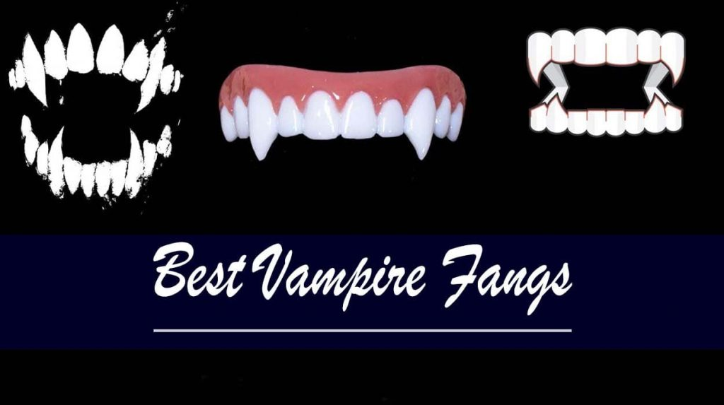 Best Vampire Fangs-min