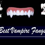 Best Vampire Fangs-min