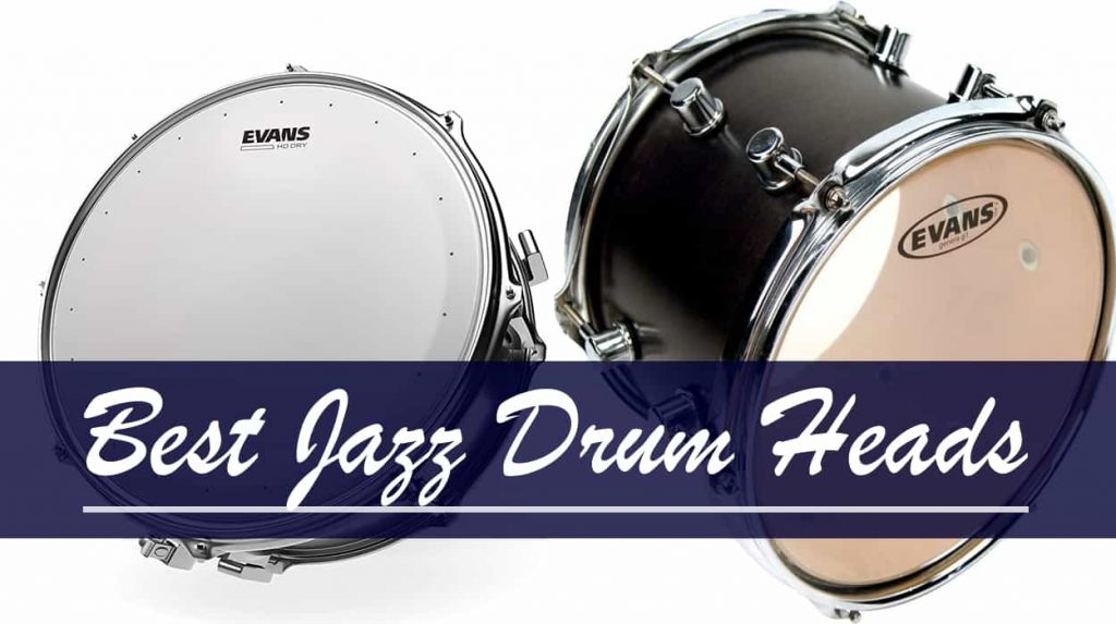 best jazz drum heads