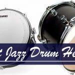 best jazz drum heads