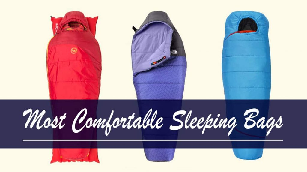 Most Comfortable Sleeping Bags