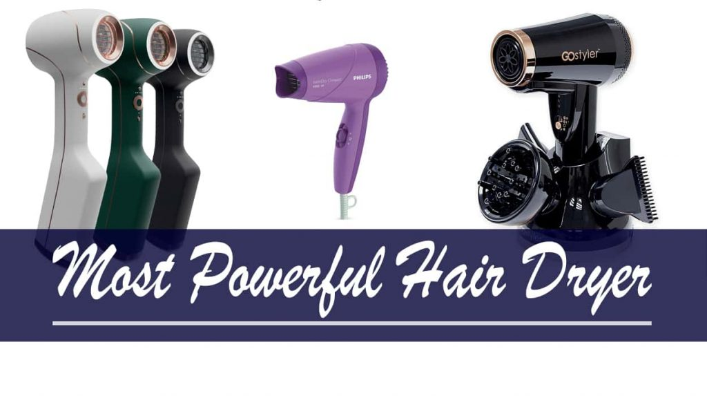 Most Powerful Hair Dryer