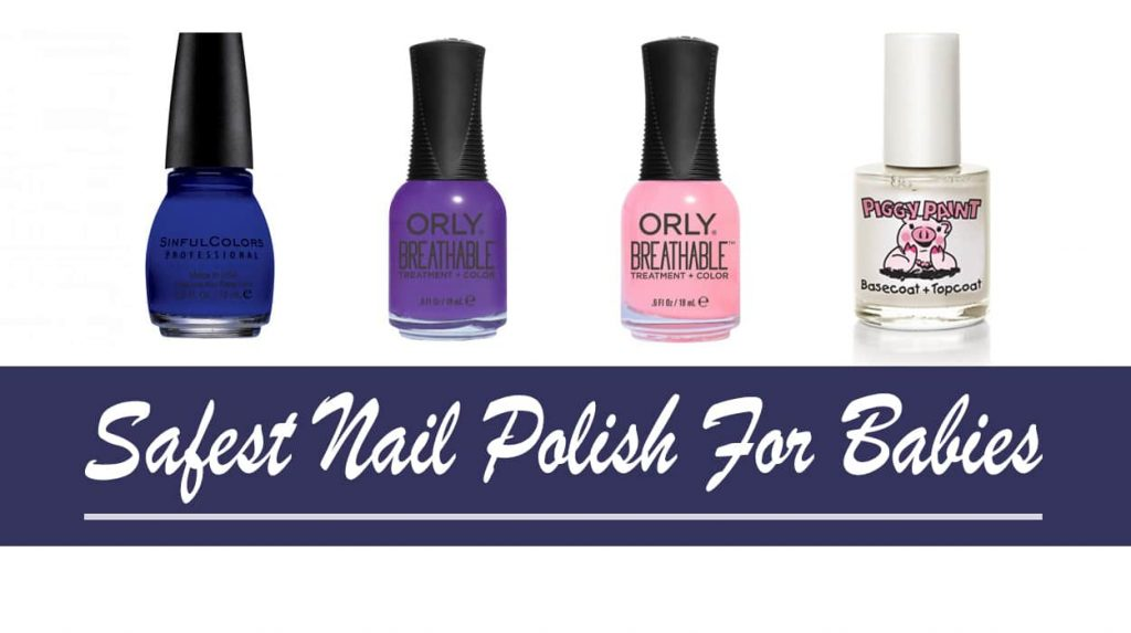 Safest Nail Polish For Babies