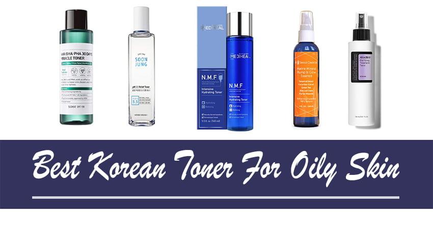 Best Korean Toner for Oily Skin
