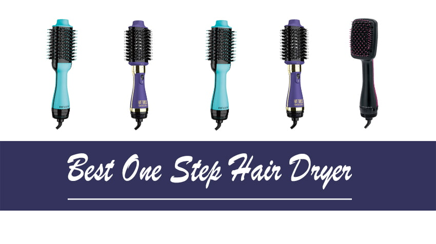 Best One Step Hair Dryer