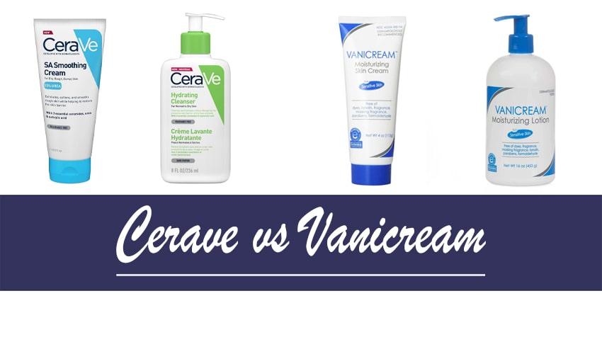 Cerave vs Vanicream