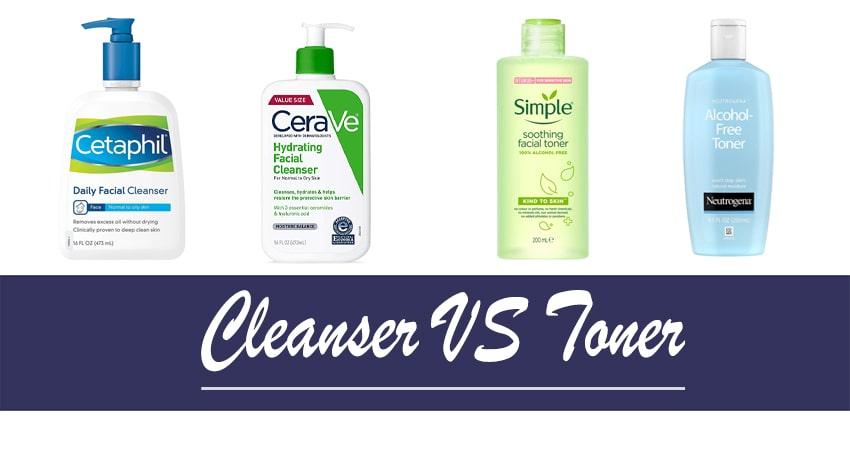 Cleanser vs Toner