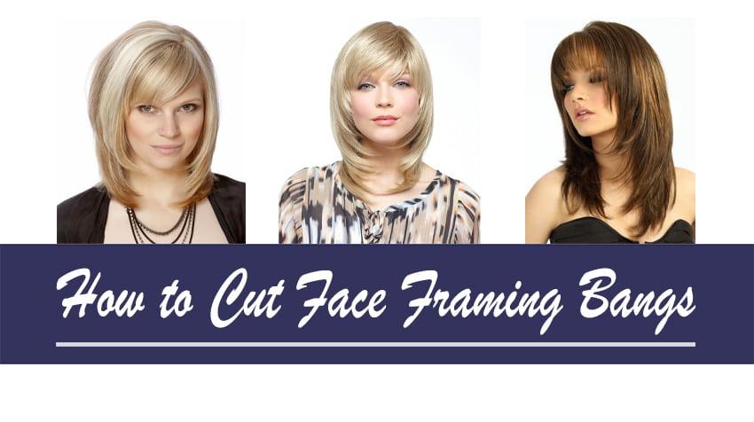 How to Cut Face Framing Bangs