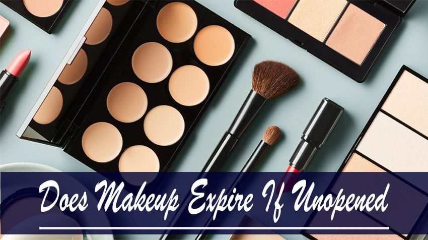Does Makeup Expire If Unopened