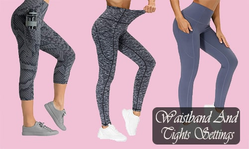 Waistband and Tights Settings