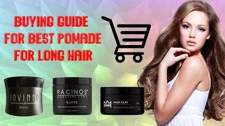 Best Pomade for Long Hair in 2021