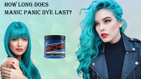 How Long Does Manic Panic Last In Your Hair