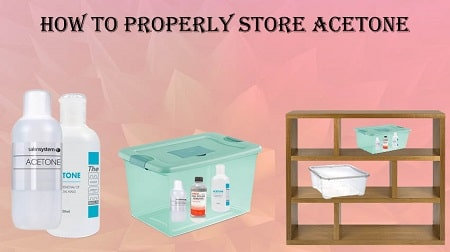 how to store acetone at home