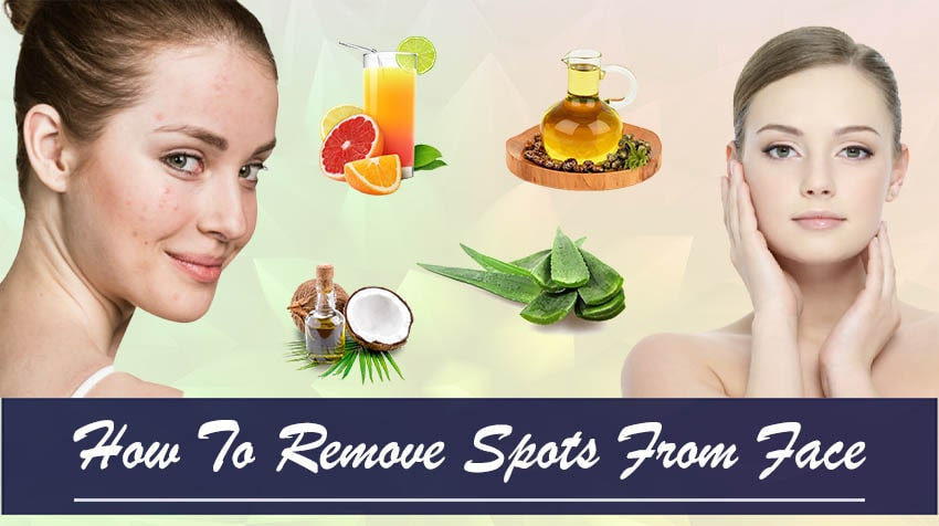 how to remove spots from face naturally at home