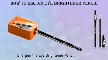 How To Use An Eye Brightener Pencil