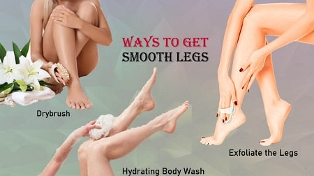 How to Have Smooth Legs?