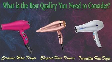 best quality hair dryer